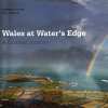 Thumbnail image for Wales at the Water's Edge – a review (Gomer 2012)